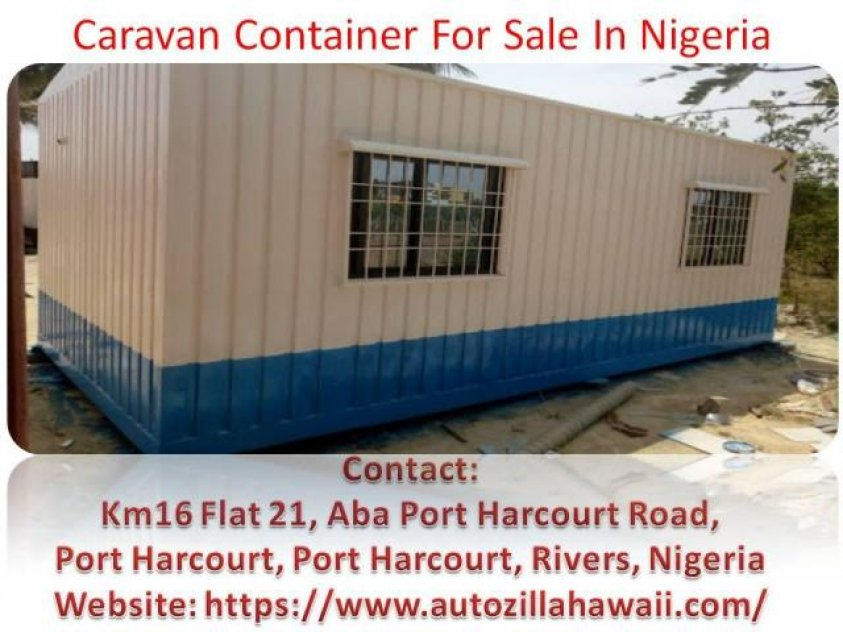 To The Best Caravan Container For Sale In Nigeria