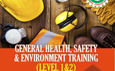 GENERAL HEALTH, SAFETY & ENVIRONMENT TRAINING (LEVEL 1 & 2)
